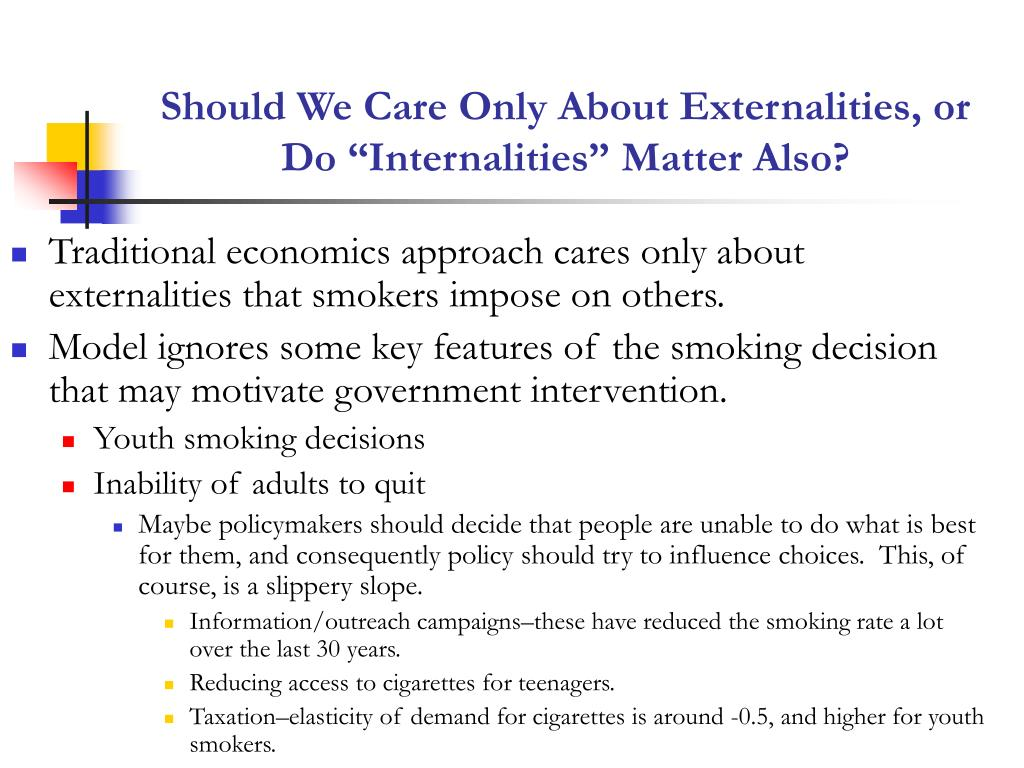 "Should We Care Only About Externalities, or Do ""Internalities"" Matter Also?"