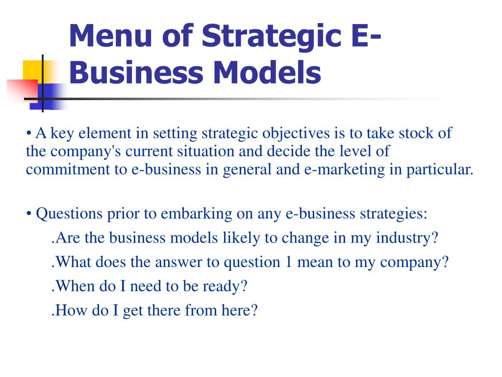 Menu of Strategic E-Business Models