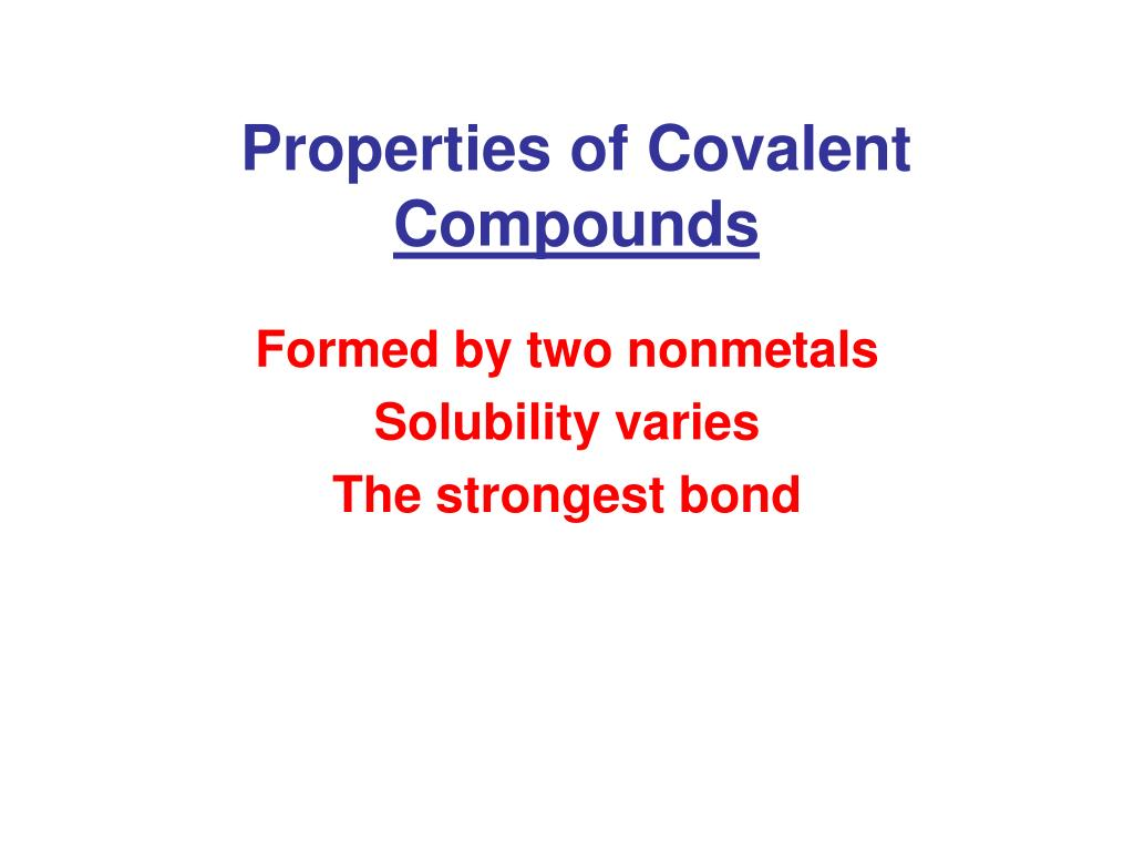 Properties of Covalent