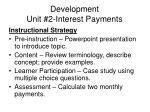 development unit 2 interest payments