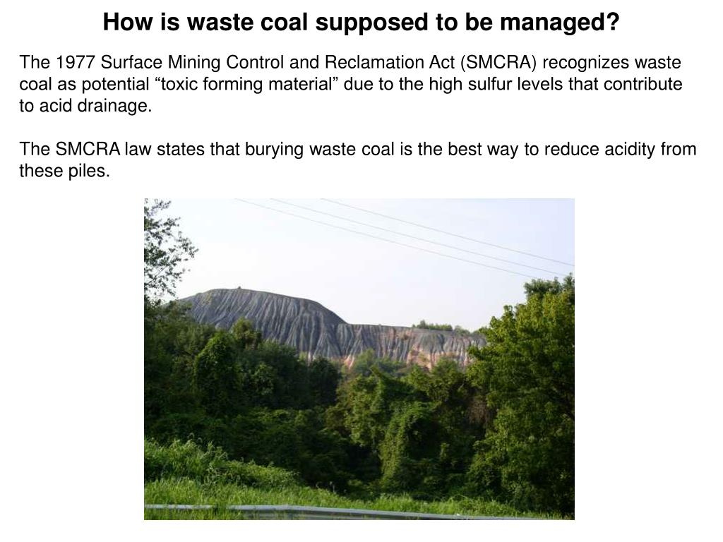 How is waste coal supposed to be managed?