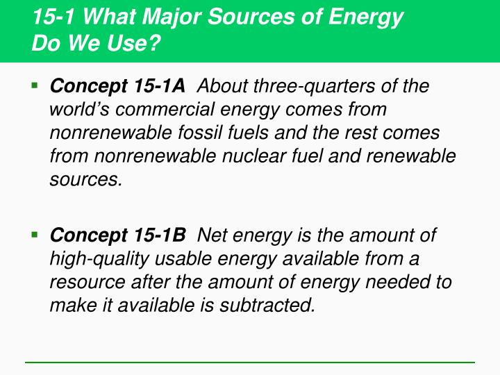 15 1 what major sources of energy do we use