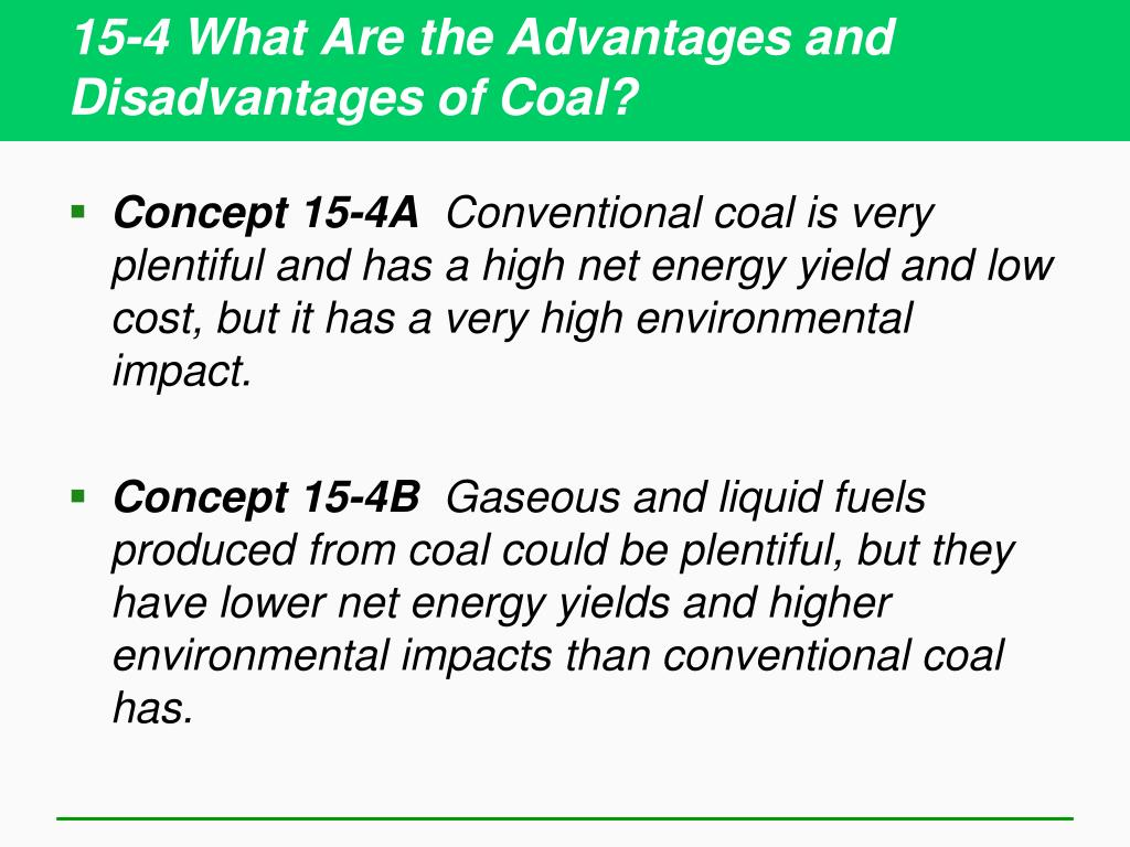 15-4 What Are the Advantages and Disadvantages of Coal?