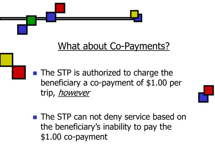 What about Co-Payments?
