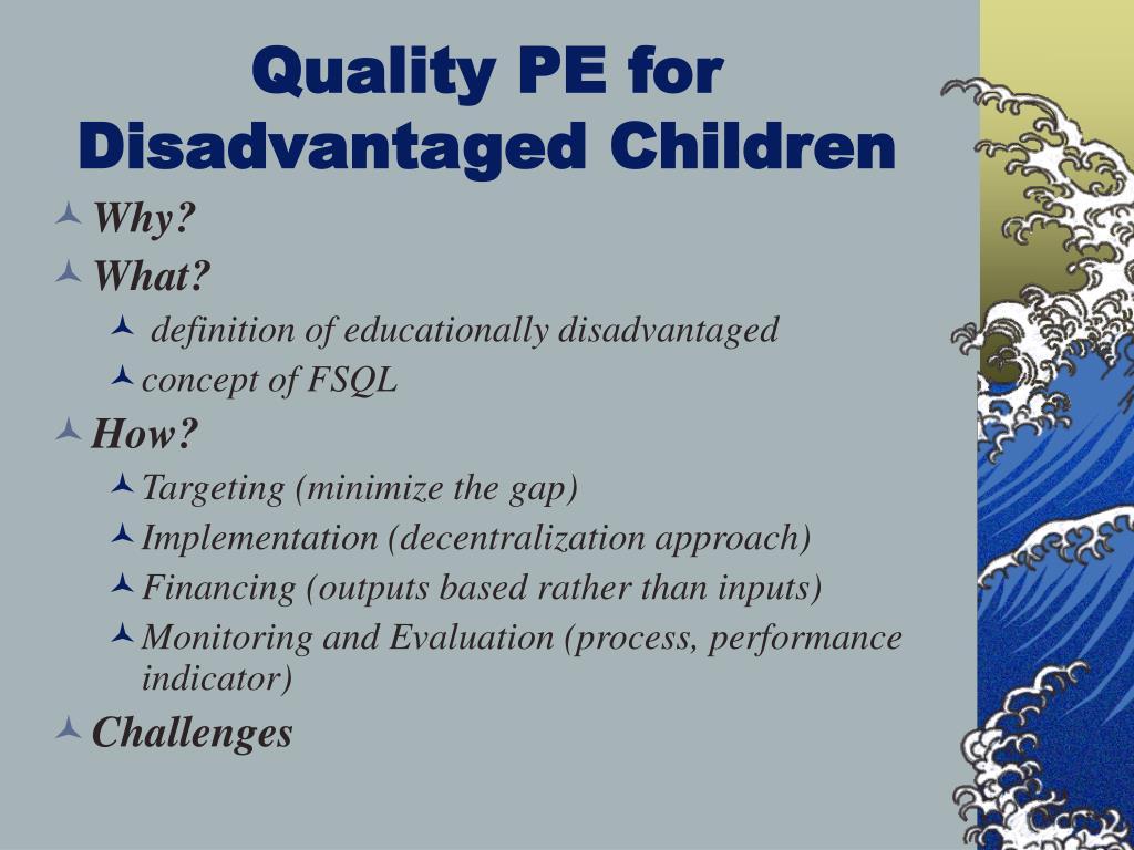 Quality PE for Disadvantaged Children