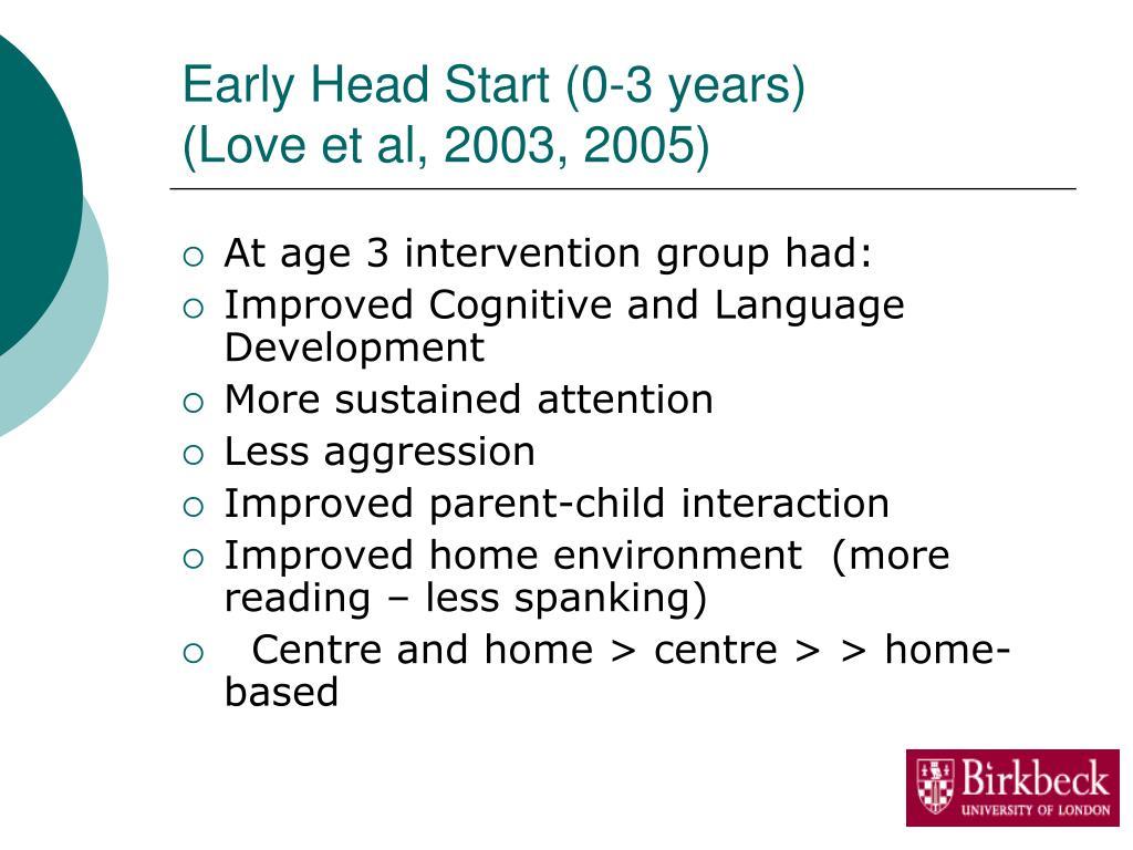 Early Head Start (0-3 years)