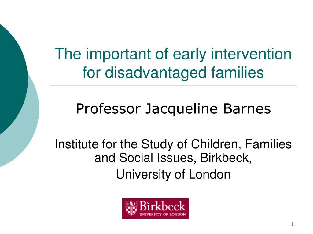 The important of early intervention for disadvantaged families