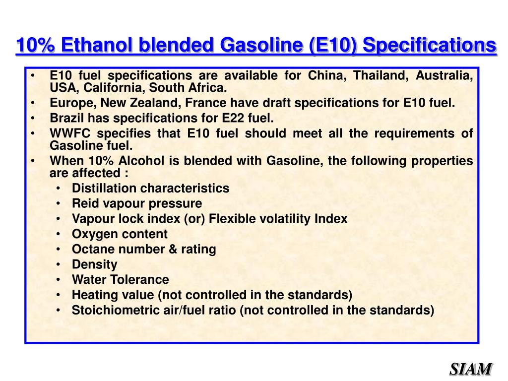 E10 fuel specifications are available for China, Thailand, Australia, USA, California, South Africa.