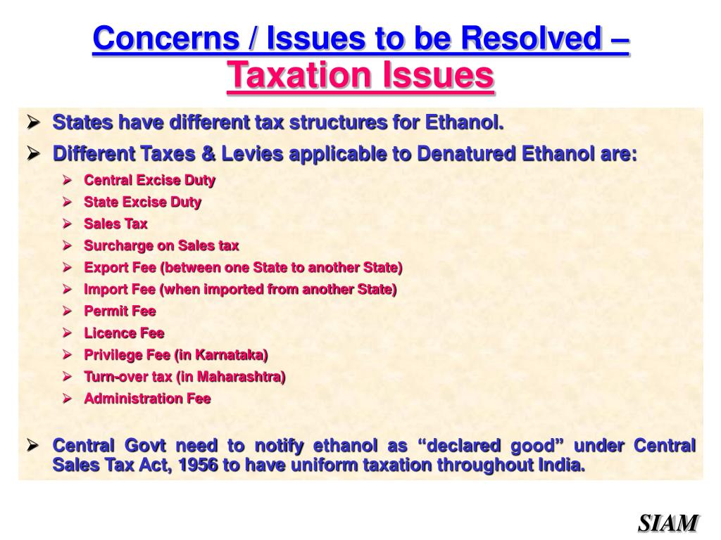 States have different tax structures for Ethanol.