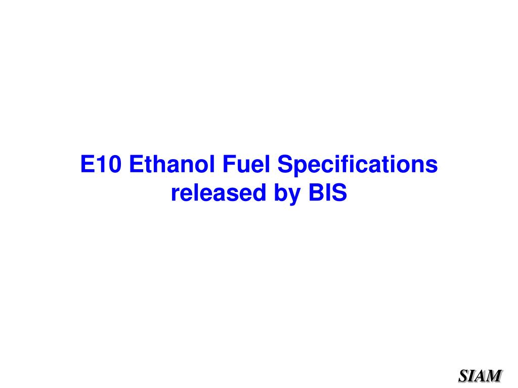 E10 Ethanol Fuel Specifications