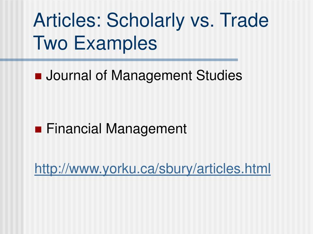 Articles: Scholarly vs. Trade