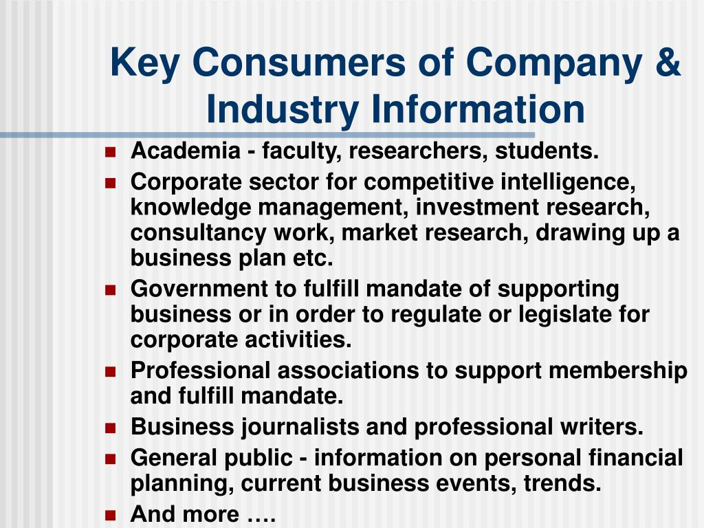 Key Consumers of Company & Industry Information