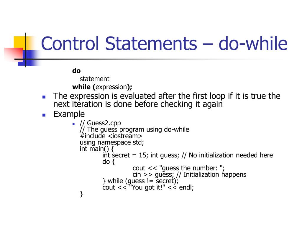 Control Statements – do-while