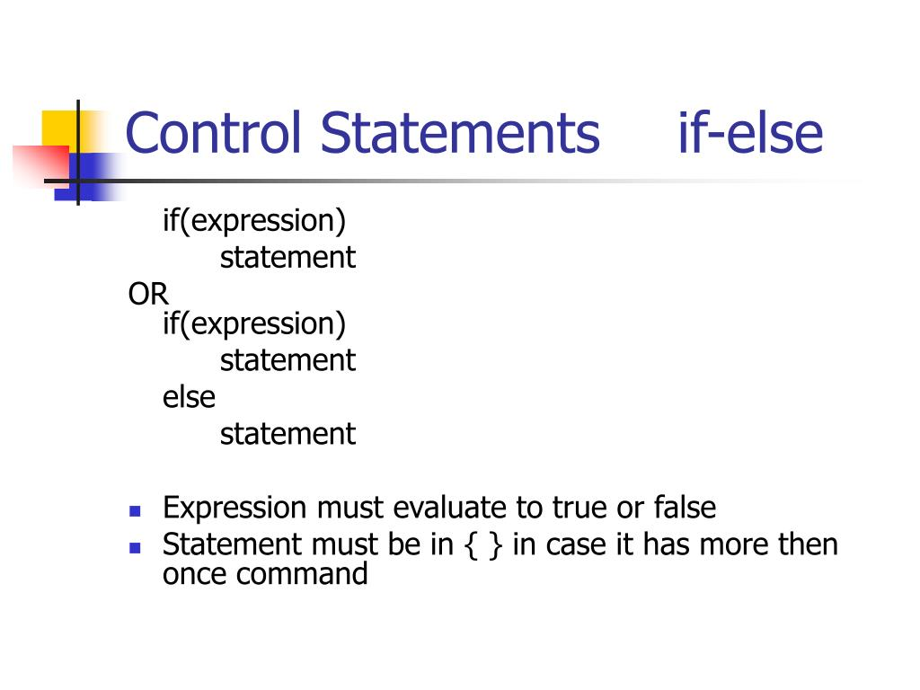 Control Statementsif-else