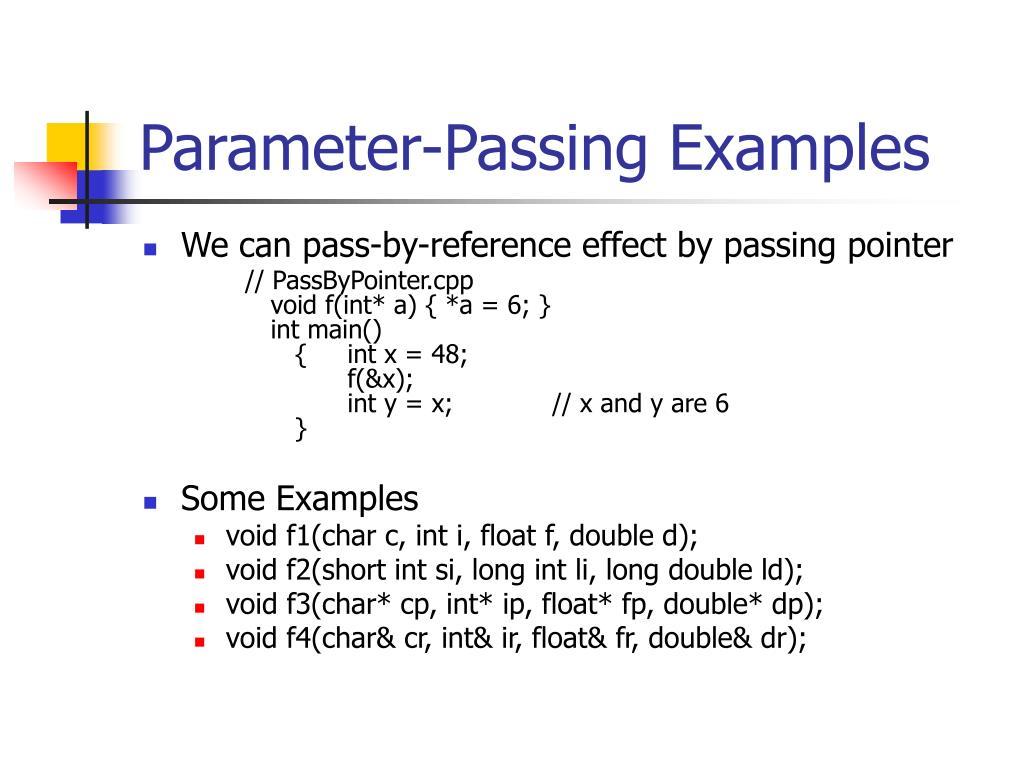 Parameter-Passing Examples