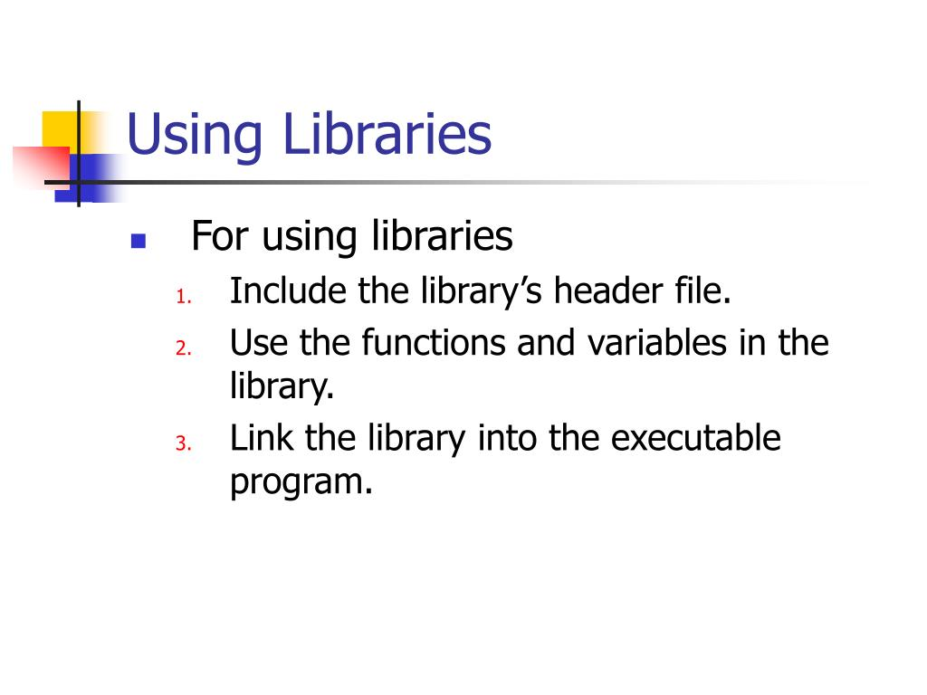 Using Libraries
