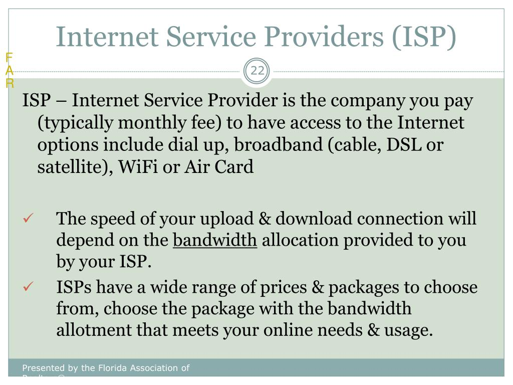 Internet Service Providers (ISP)