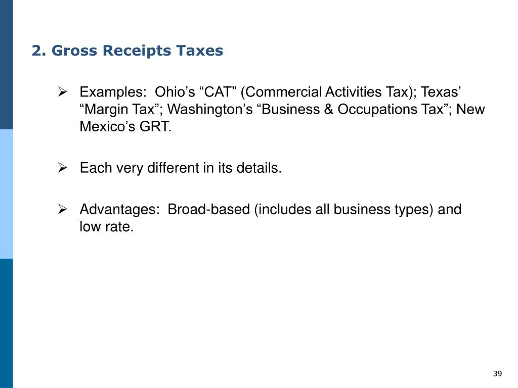 2. Gross Receipts Taxes