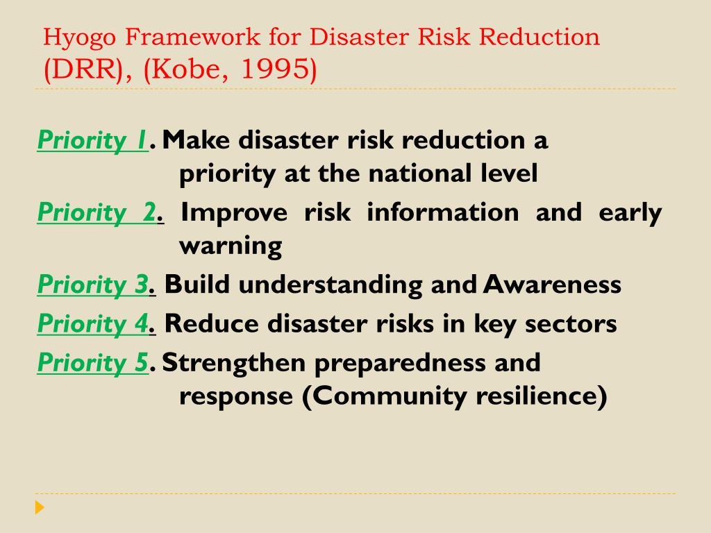 Hyogo Framework for Disaster Risk Reduction