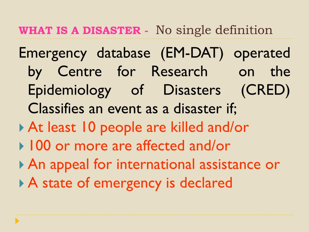 WHAT IS A DISASTER -