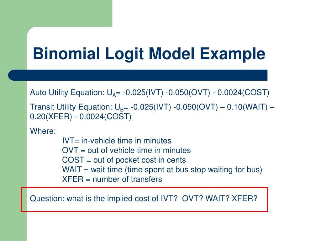 Binomial Logit Model Example