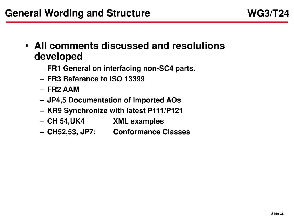 General Wording and Structure