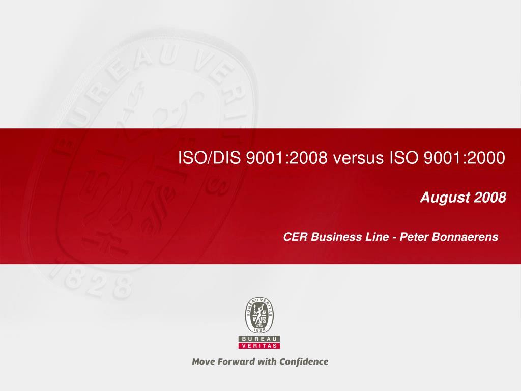 ISO/DIS 9001:2008 versus ISO 9001:2000