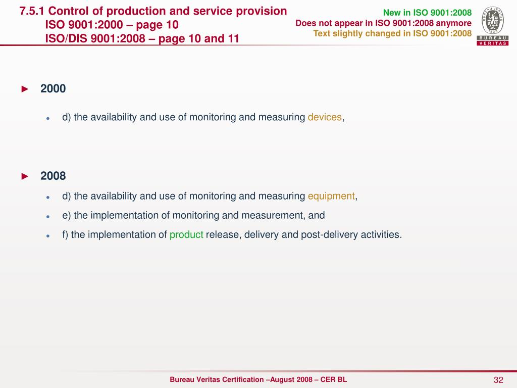 7.5.1 Control of production and service provision