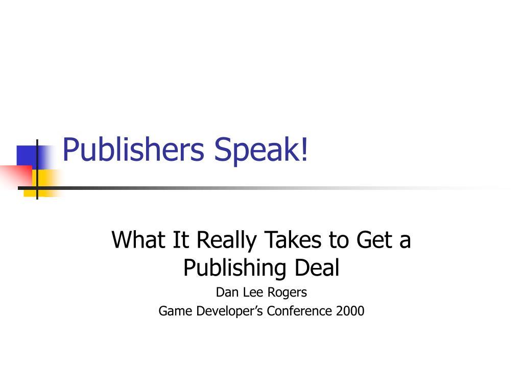 Publishers Speak!