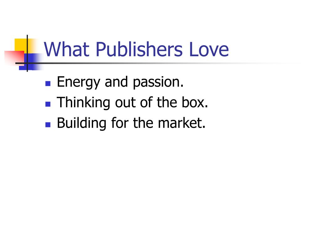 What Publishers Love