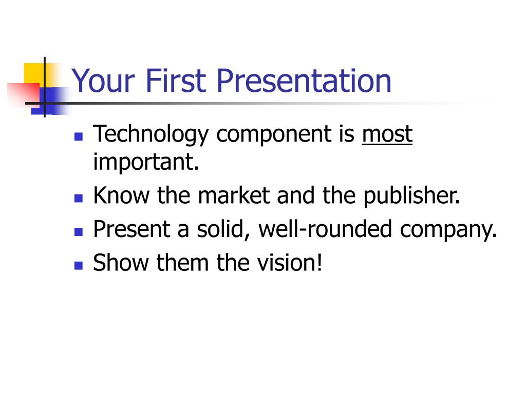 Your First Presentation