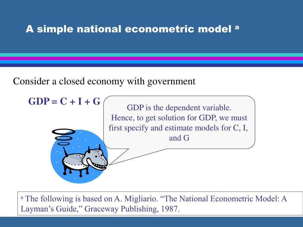 A simple national econometric model
