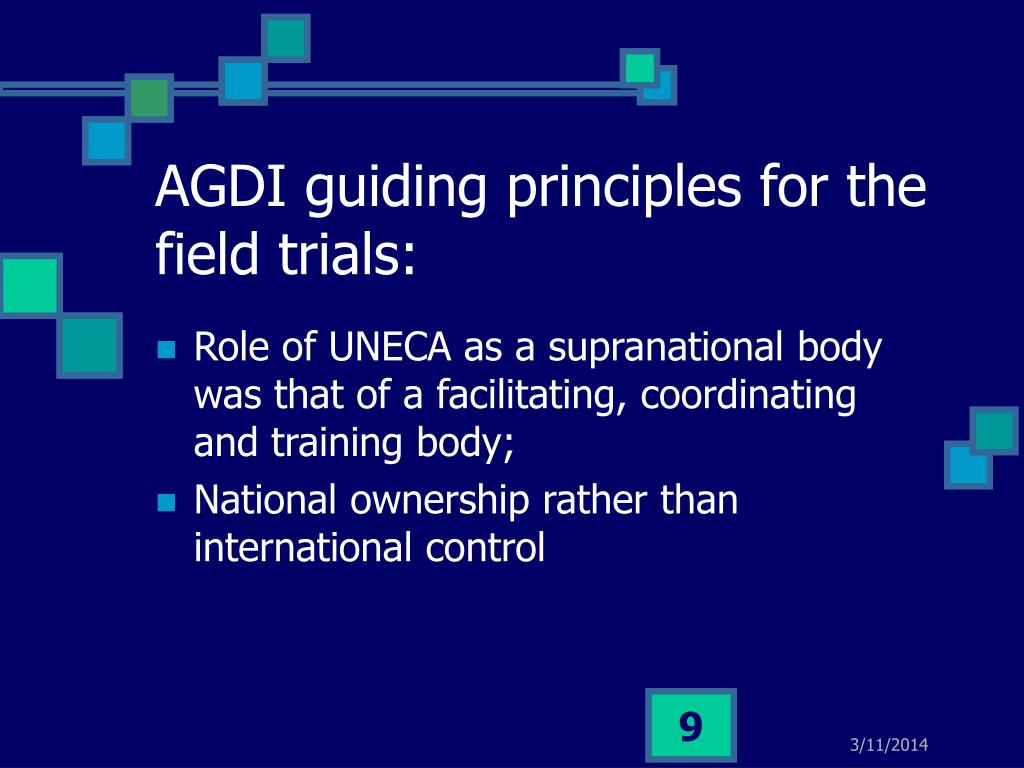 AGDI guiding principles for the field trials