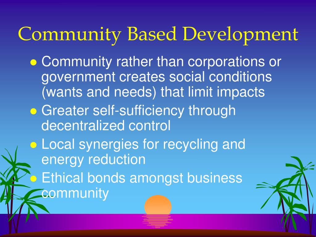 Community Based Development