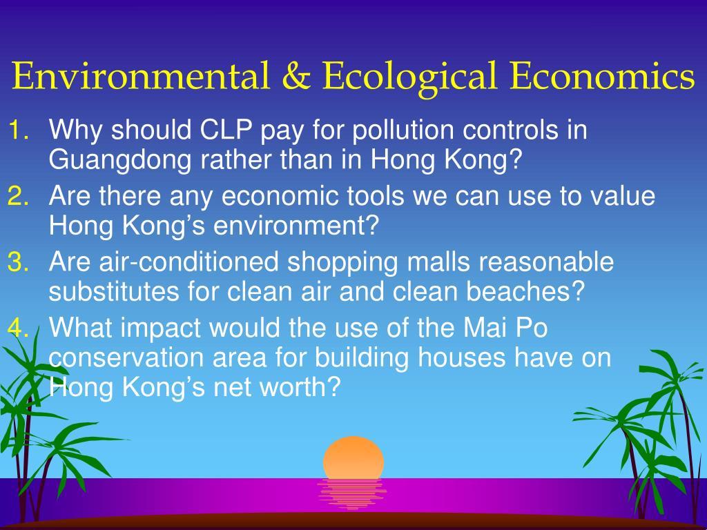 Environmental & Ecological Economics