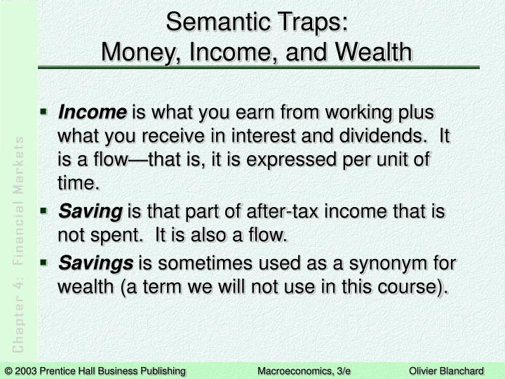 Semantic traps money income and wealth