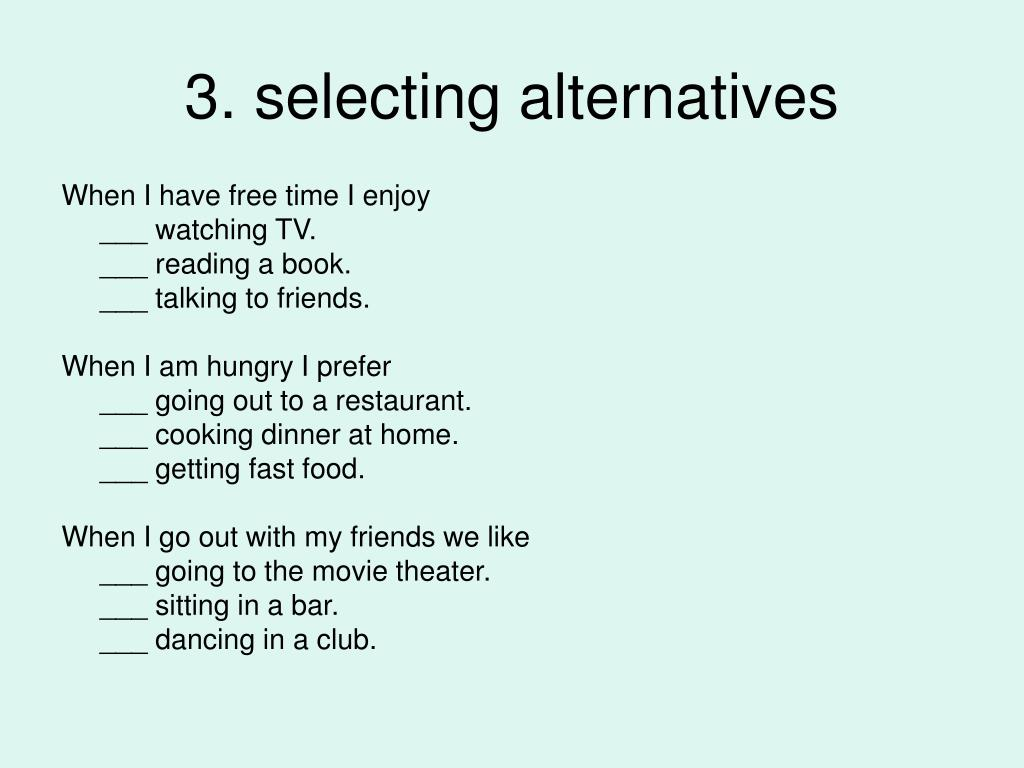 3. selecting alternatives