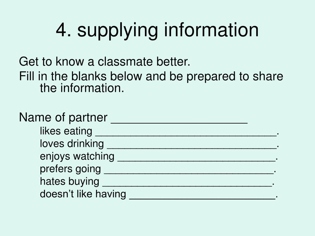 4. supplying information