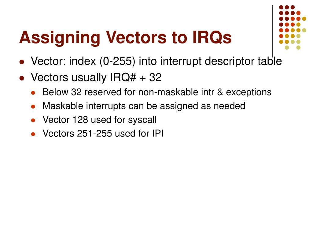 Assigning Vectors to IRQs