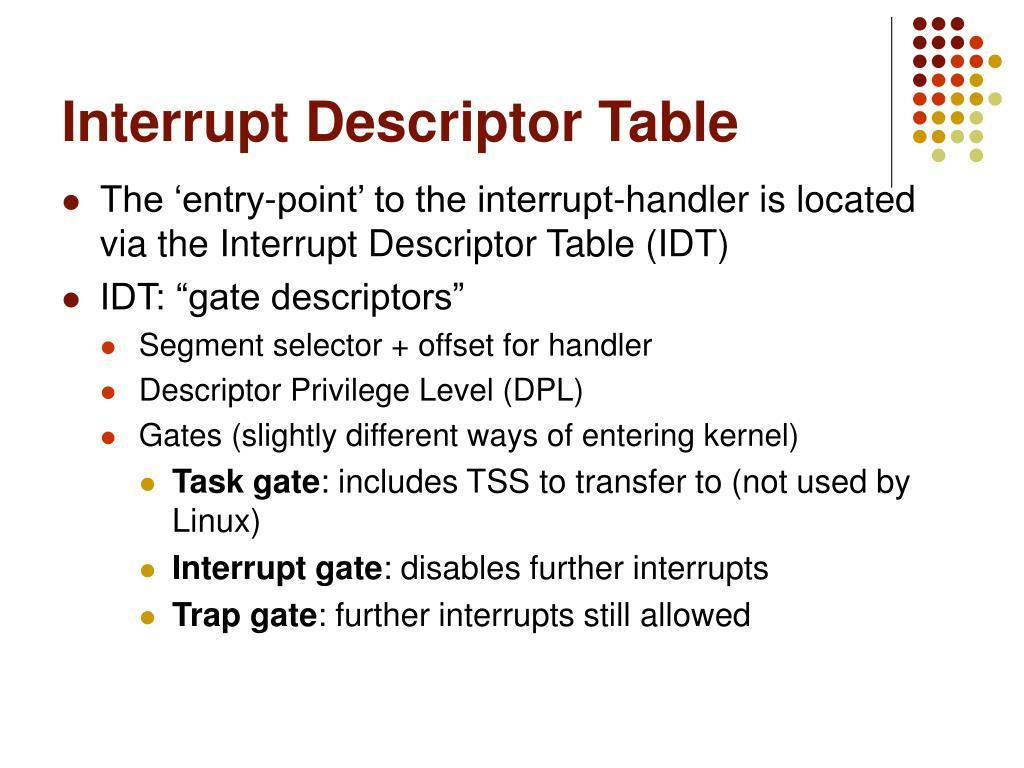 Interrupt Descriptor Table