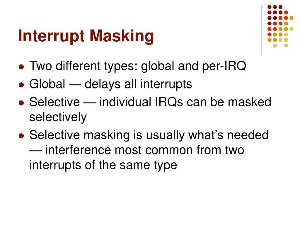 Interrupt Masking