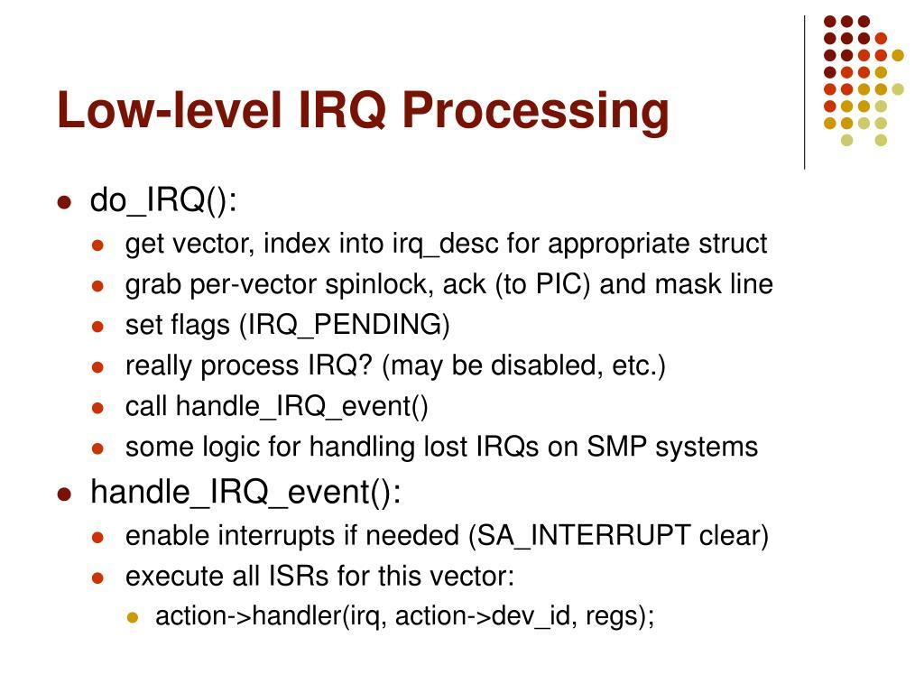 Low-level IRQ Processing