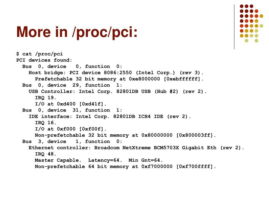 More in /proc/pci: