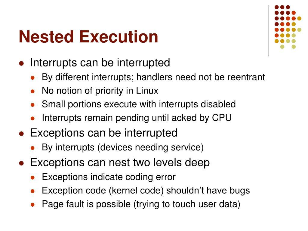 Nested Execution