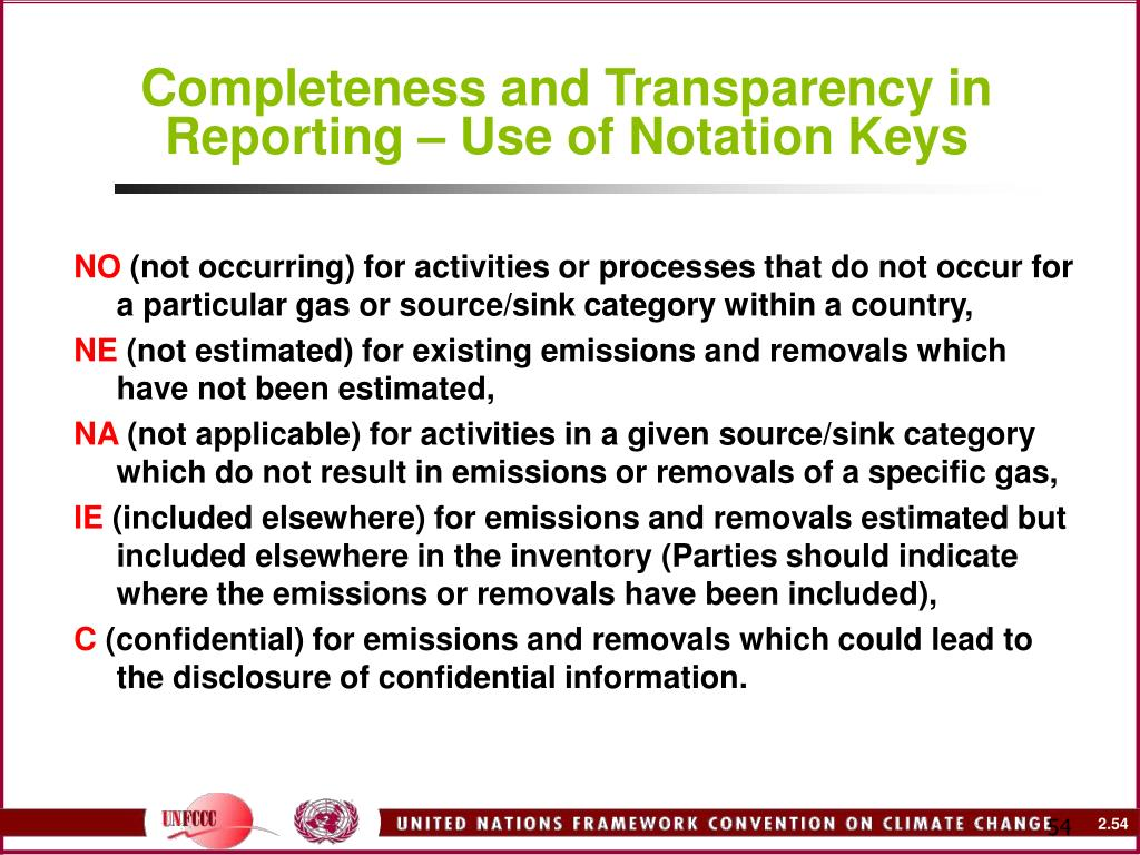Completeness and Transparency in Reporting – Use of Notation Keys