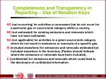 completeness and transparency in reporting use of notation keys