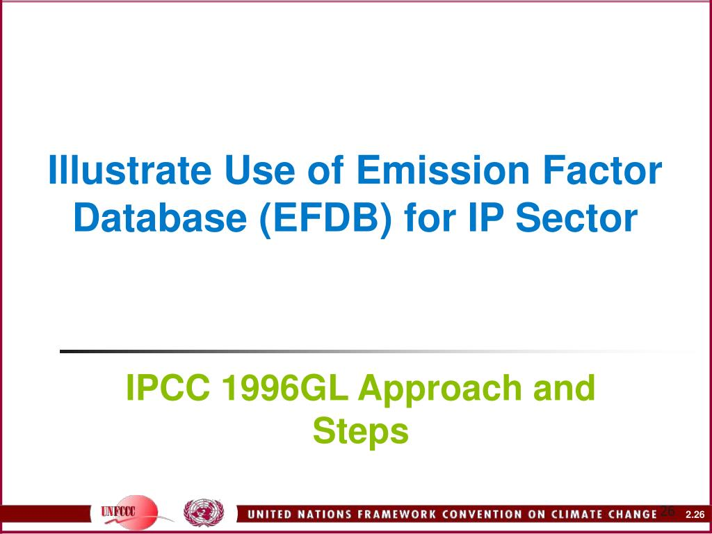 Illustrate Use of Emission Factor Database (EFDB) for IP Sector