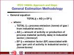 ipcc 1996gl approach and steps general estimation methodology