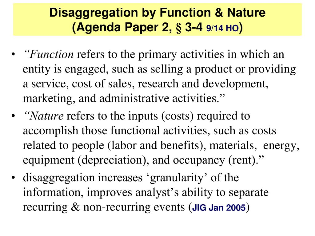 Disaggregation by Function & Nature