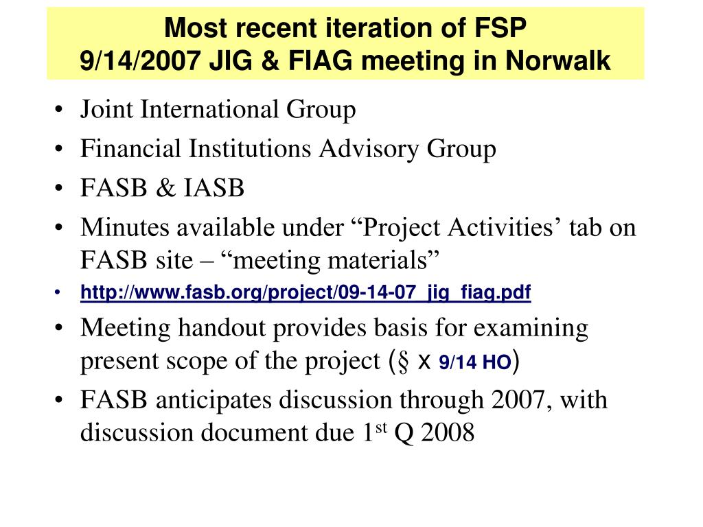 Most recent iteration of FSP